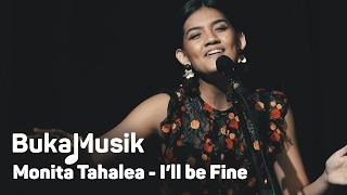 Video BukaMusik: Monita Tahalea - I'll be Fine download MP3, 3GP, MP4, WEBM, AVI, FLV Agustus 2018