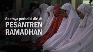 Saatnya Introspeksi Diri! Mumpung Ada Pesantren Ramadhan