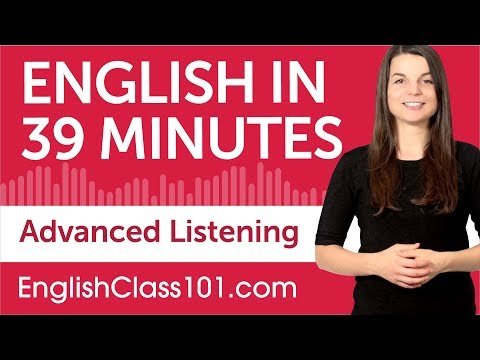 39-minutes-of-advanced-english-listening-comprehension