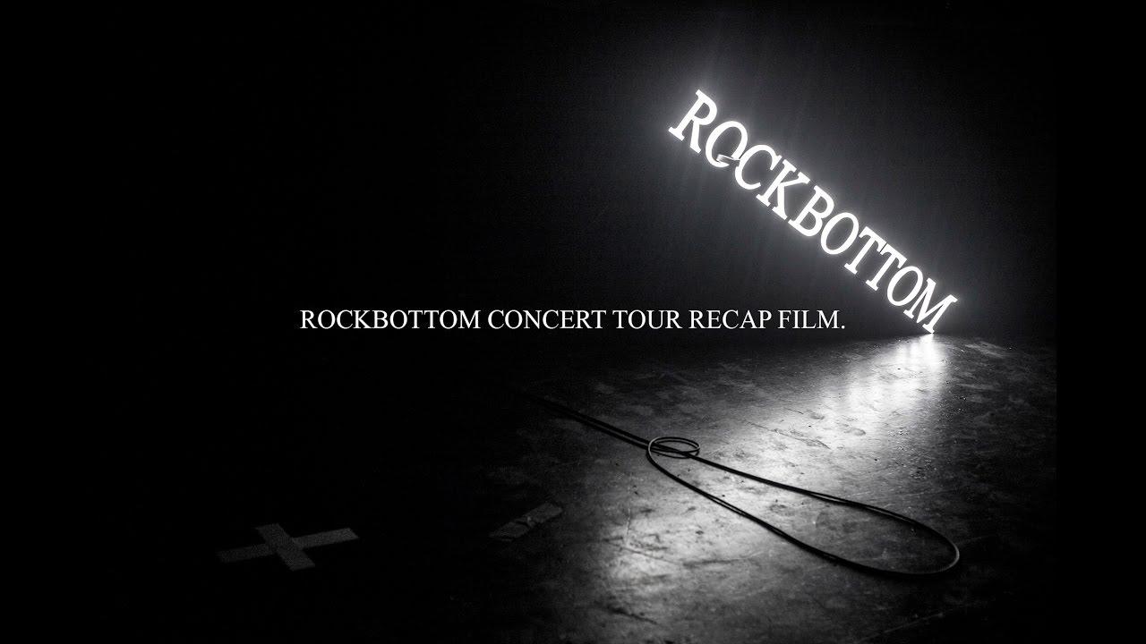 [Original Ver] ROCKBOTTOM CONCERT TOUR RECAP FILM.