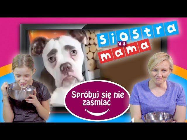 Spróbuj się nie śmiać, Siostra kontra Mama, CZĘŚĆ 2