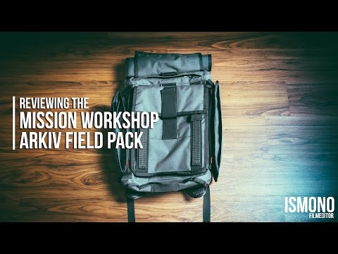 The most customizable Backpack? Reviewing the Mission Workshop HT500/R6 Arkiv Fieldpack.