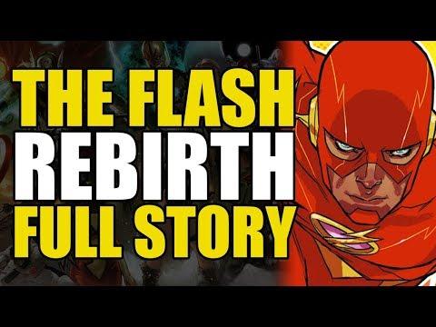DC Rebirth The Flash Rebirth: Full Story