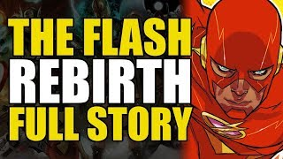 DC Rebirth The Flash Rebirth: Full Story