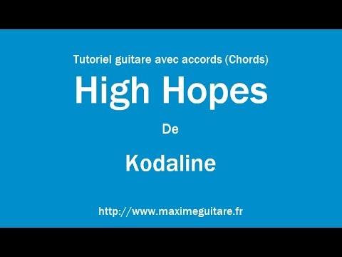 High Hopes (Kodaline) - Tutoriel guitare avec accords (Chords) - YouTube