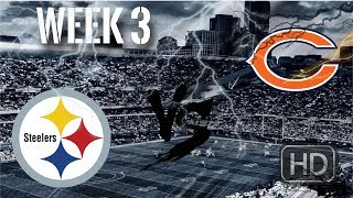 Its Game Day!!! || Pittsburgh Steelers Vs Chicago Bears || Week 3 Pump Up || +Week 2 Recap