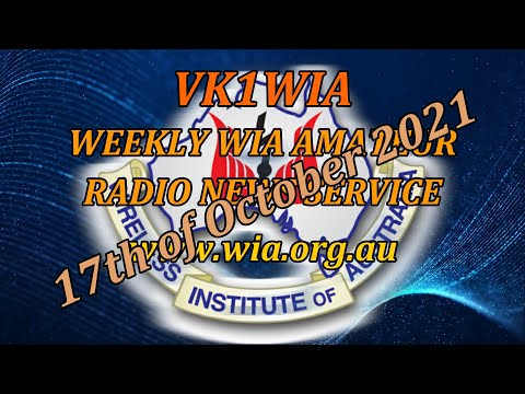 WIA News Broadcast for the 17th of Oct 2021 - Ham Radio News