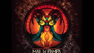 "Mal de Pampa - ""Mal de Pampa"" [Full Album]"