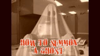 October 23rd  - How to summon a ghost