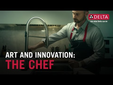 Art and Innovation: The Chef | Delta Faucet