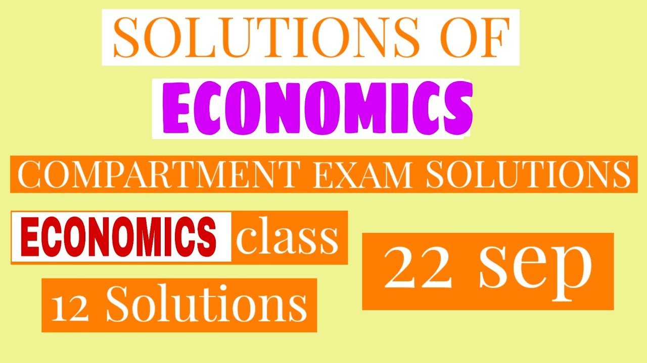 Solutions of Economics class 12 | Solutions of Compartment exam | Economics paper Compartment 12 |