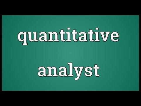 Quantitative analyst Meaning