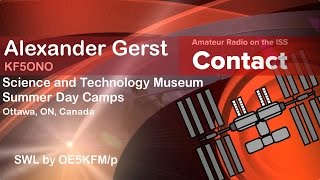 ARISS contact between ISS and Canada Science and Technology Museum Summer Day Camps 2014-08-1328