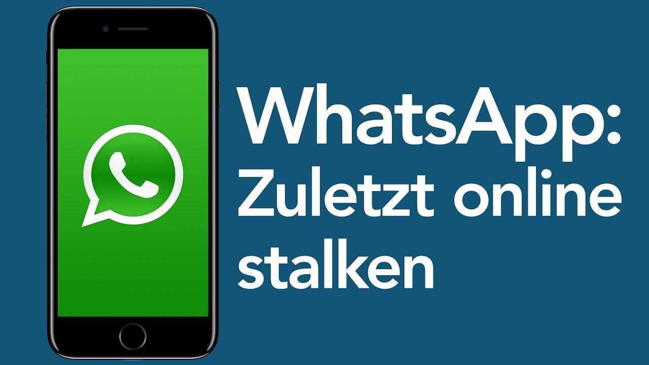 Whatsapp Tricks Zuletzt Online Status Stalken