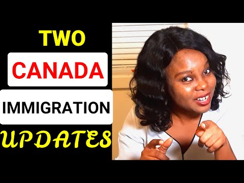 Two Canada Immigration Updates