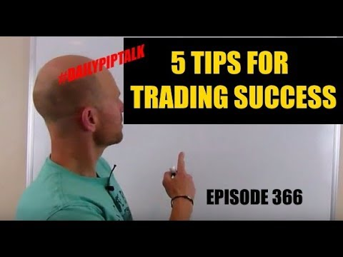 #DailyPipTalk Episode #366: 5 TIPS To IMPROVE Your Forex TRADING