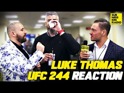 UFC 244 Post-Fight Reaction W/ Luke Thomas