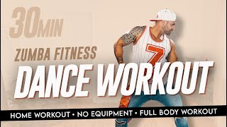 30 Minute Home Workout  | ZUMBA Fitness | Dance Fitness | Full Body / No Equipment