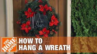 How to Hang a Wreath | The Home Depot