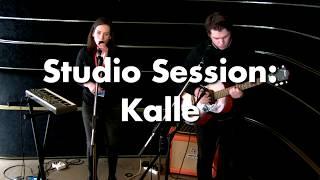 Studio Session: Kalle