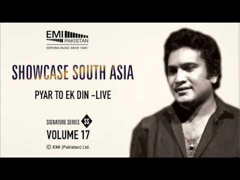 Pyar to Ek Din- Live