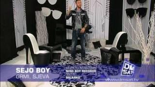 Sejo Boy feat. NinoBoyRecords - GRMI SIJEVA - 2010 DM SAT