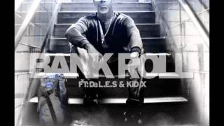 DJ Milkshake Ft Da LES & KiD X  - Bankroll (NEW 2015)