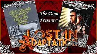 Blade Runner Lost In Adaptation The Dom