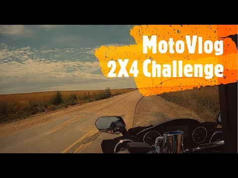 MotoVlog-2X4 Challenge!!