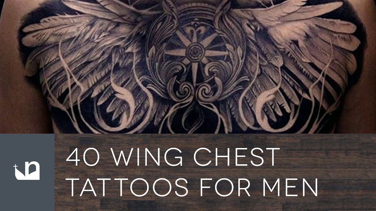40 Wing Chest Tattoos For Men Youtube