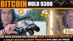 BITCOIN CLOSING ABOVE $9360 🚀  CRAZY LUXURY BTC LIFE PROBLEM ON PHANGAN 🤣 PAY WITH BTC ON PHANGAN