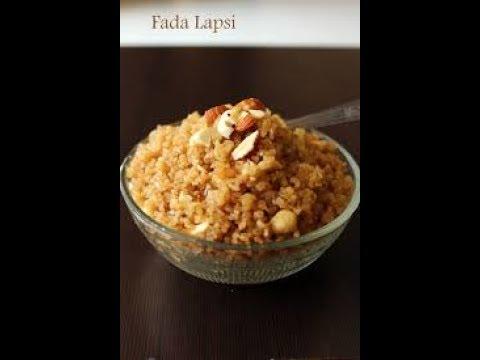 Fada Lapsi  Gujarati Sweet Recipe Lapsi
