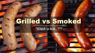 Beer Braised & Grilled or Smoked Sausage??  Which is best?