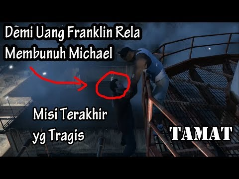 MISI TERAKHIR GTA 5 (Pilihan B) (The Time's Come) - GTA V Story Mission Walktrough