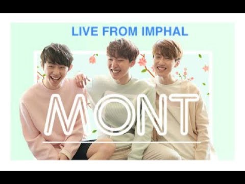 M.O.N.T. || KPOP || Live from IMPHAL