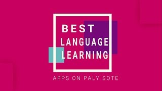 5 Best Language Learning Apps For Android | 2017