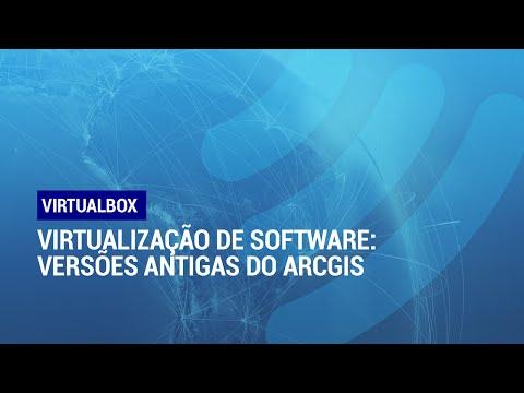 Virtualização de Software e SIG: Versões Antigas do ArcGIS - Parte