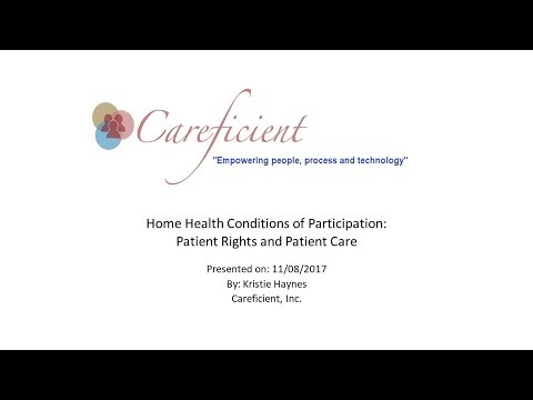 Home Health Conditions of Participation: Patient Rights and Patient Care