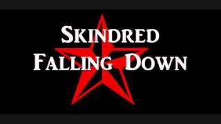 Skindred - Falling Down HQ