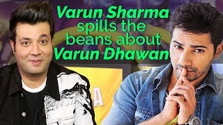Varun Sharma Reveals Interesting Facts about Varun Dhawan, SRK, Kriti Sanon and Kajol