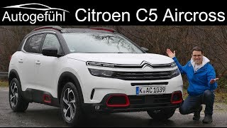 All-new Citroen C5 Aircross SUV FULL REVIEW - Autogefühl