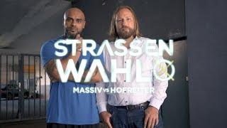 STRASSENWAHL Eps 1 | Massiv vs. Anton Hofreiter