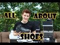 ALL ABOUT MY SHOES | Alex B.
