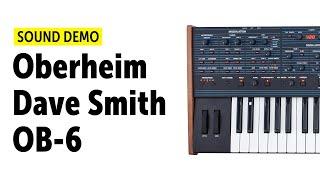Oberheim Dave Smith OB-6 Sound Demo (no talking)