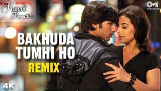 Remix: Bakhuda Tumhi Ho | Atif Aslam | Shahid Kapoor | Vidya Balan | Alka Yagnik | Pritam