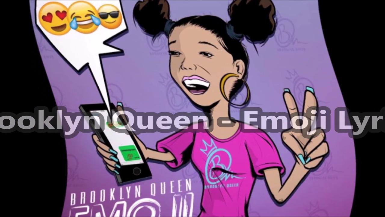 Brooklyn Queen 'EMOJI' [Lyric Video]