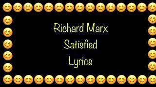 Richard Marx - Satisfied (Lyrics)