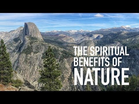 The Spiritual Benefits of Nature