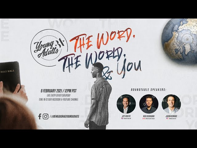 Behold Israel Young Adults - The Word, The World, & You: Is God Good?