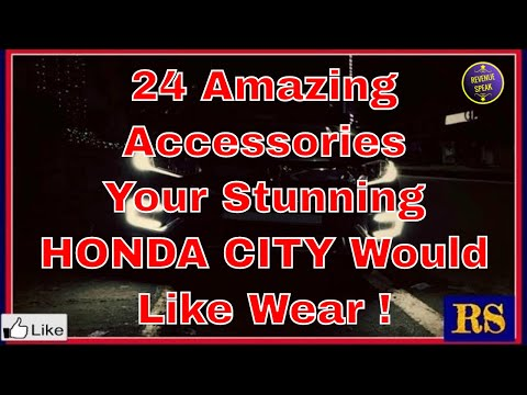 24 Amazing Accessories Your Stunning Honda City Would Like Wear !